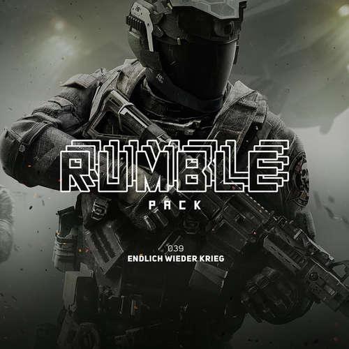 Hoerbuch Rumble Pack - Die Gaming-Sendung, Folge 39: Endlich wieder Krieg - Julian Laschewski - Julian Laschewski
