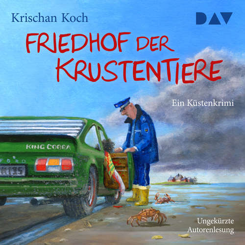 Hoerbuch Friedhof der Krustentiere: Ein Küstenkrimi - Krischan Koch - Krischan Koch