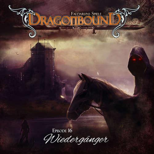 Dragonbound, Episode 16: Wiedergänger
