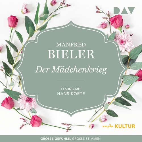 Hoerbuch Der Mädchenkrieg - Manfred Bieler - Hans Korte