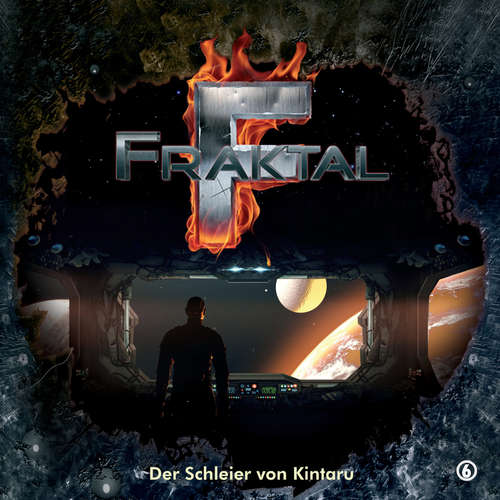 Hoerbuch Fraktal, Folge 6: Der Schleier von Kintaru - Peter Lerf - Johannes Steck