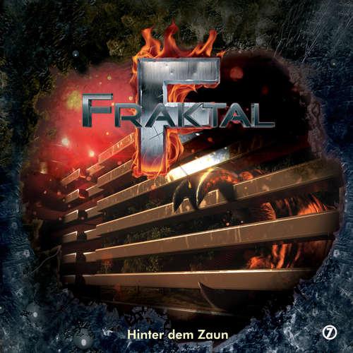 Hoerbuch Fraktal, Folge 7: Hinter dem Zaun - Peter Lerf - Johannes Steck