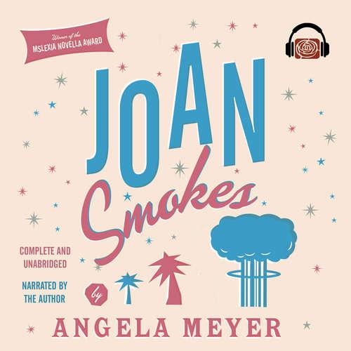 Audiobook Joan Smokes - Angela Meyer - Angela Meyer