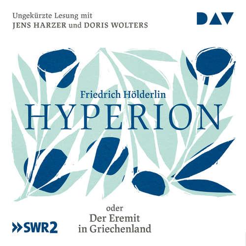 Hoerbuch Hyperion oder Der Eremit in Griechenland - Friedrich Hölderlin - Jens Harzer