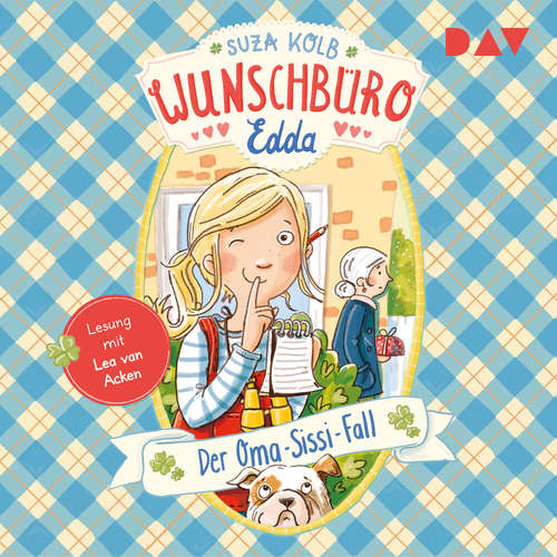 Hoerbuch Der Oma-Sissi-Fall - Wunschbüro Edda, Teil 2 - Suza Kolb - Lea van Acken