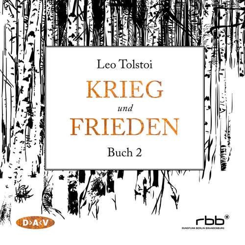 Hoerbuch Krieg und Frieden, Buch 2 - Leo Tolstoi - Ulrich Noethen