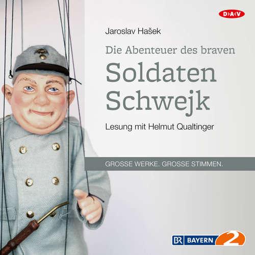 Hoerbuch Die Abenteuer des braven Soldaten Schwejk - Jaroslav Hašek - Helmut Qualtinger