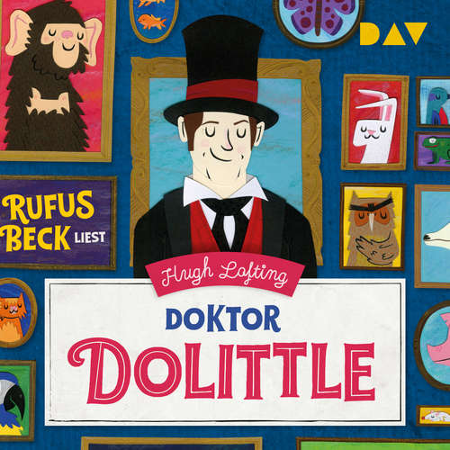 Hoerbuch Doktor Dolittle - Hugh Lofting - Rufus Beck