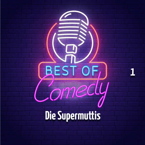 Best of Comedy: Die Supermuttis, Folge 1