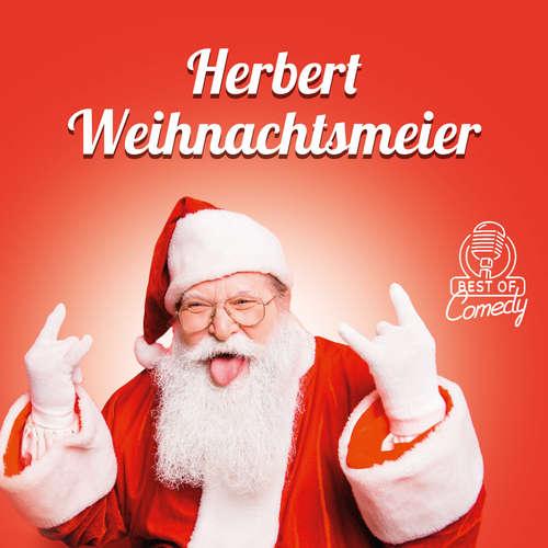 Hoerbuch Best of Comedy: Herbert Weihnachtsmeyer - Diverse Autoren - Diverse Sprecher