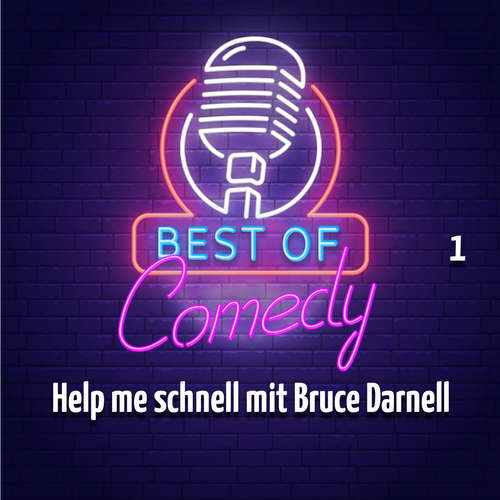Best of Comedy: Help me schnell mit Bruce Darnell, Teil 1