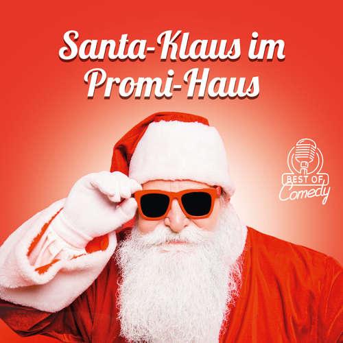 Best of Comedy: Santa-Klaus im Promi-Haus