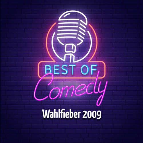 Best of Comedy: Wahlfieber 2009