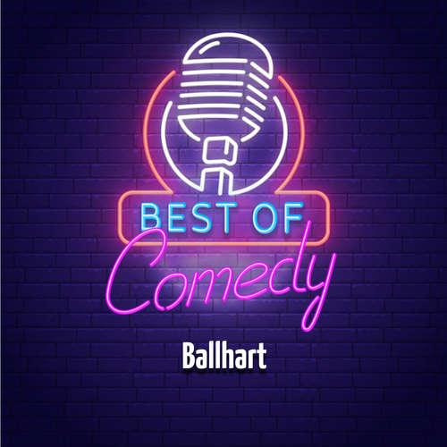 Best of Comedy: Ballhart