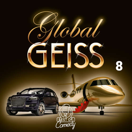 Best of Comedy: Global Geiss, Folge 8