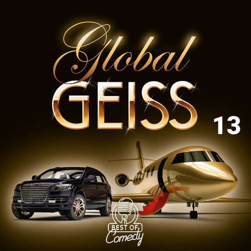 Best of Comedy: Global Geiss, Folge 13
