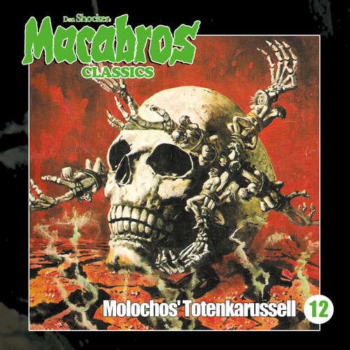 Hoerbuch Macabros - Classics, Folge 12: Molochos' Totenkarussell - Dan Shocker - Dennis Schmidt-Foss