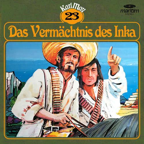 Hoerbuch Karl May, Grüne Serie, Folge 23: Das Vermächtnis des Inka - Karl May - Rolf Marnitz