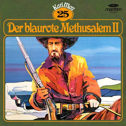 Hoerbuch Karl May, Grüne Serie, Folge 25: Der blaurote Methusalem II - Karl May - Hans Putz