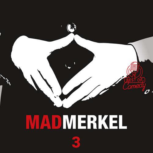 Audiobook Best of Comedy: Mad Merkel, Folge 3 - Diverse Autoren - Diverse Sprecher