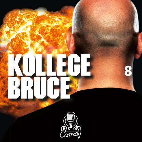 Best of Comedy: Kollege Bruce, Folge 8