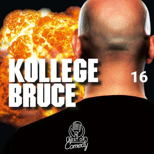 Best of Comedy: Kollege Bruce, Folge 16