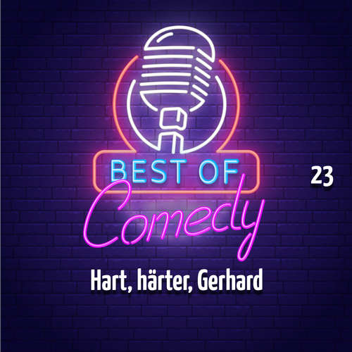Best of Comedy: Hart, härter, Gerhard, Folge 23