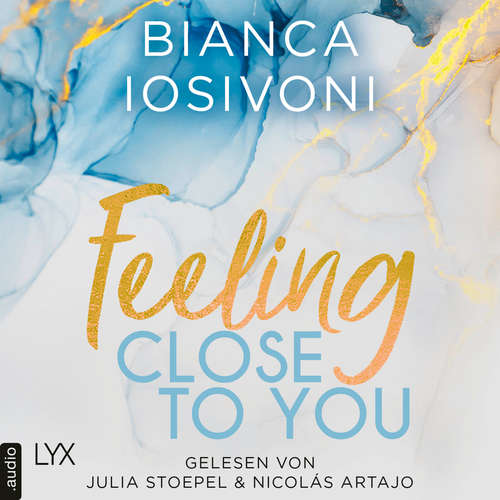 Feeling Close to You - Was auch immer geschieht, Teil 2