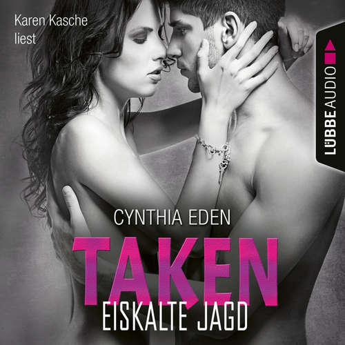 Hoerbuch Taken - Eiskalte Jagd - LOST 5 - Cynthia Eden - Karen Kasche
