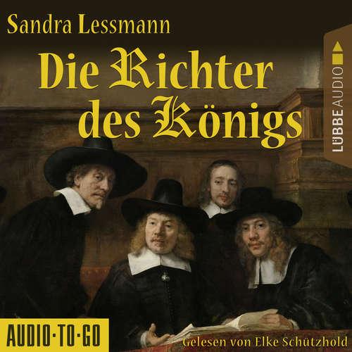 Hoerbuch Die Richter des Königs - Sandra Lessmann - Elke Schützhold