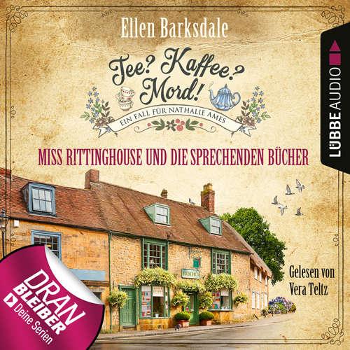 Hoerbuch Nathalie Ames ermittelt - Tee? Kaffee? Mord!, Folge 13: Miss Rittinghouse und die sprechenden Bücher - Ellen Barksdale - Vera Teltz