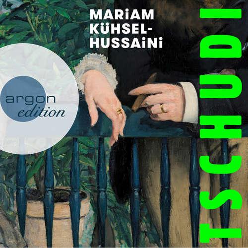 Hoerbuch Tschudi - Mariam Kühsel-Hussaini - Mariam Kühsel-Hussaini