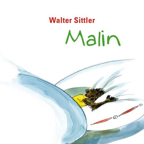 Hoerbuch Malin - Walter Sittler - Walter Sittler