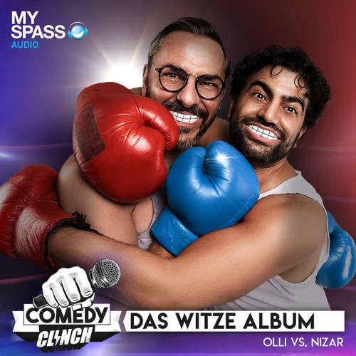 Hoerbuch Das Witze Album - Olli vs. Nizar - Comedy Clinch - Comedy Clinch