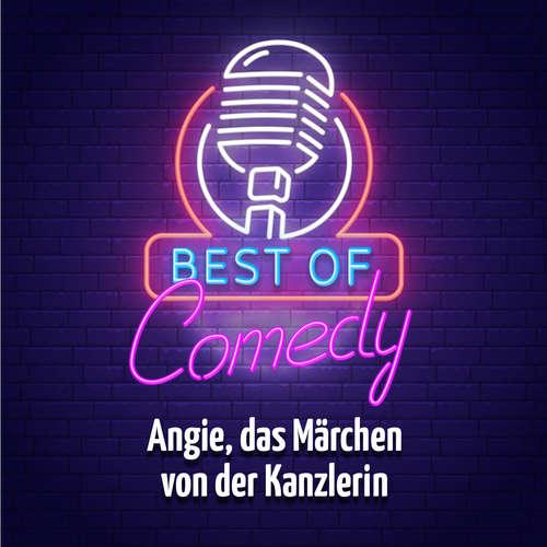 Best of Comedy: Angie, das Märchen von der Kanzlerin, Teil 1