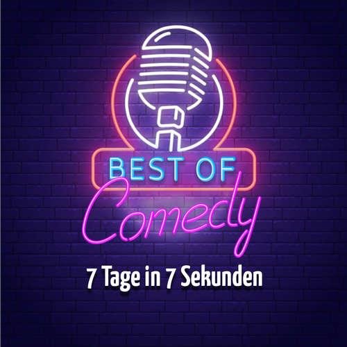 Hoerbuch Best of Comedy: 7 Tage in 70 Sekunden - Diverse Autoren - Diverse Sprecher