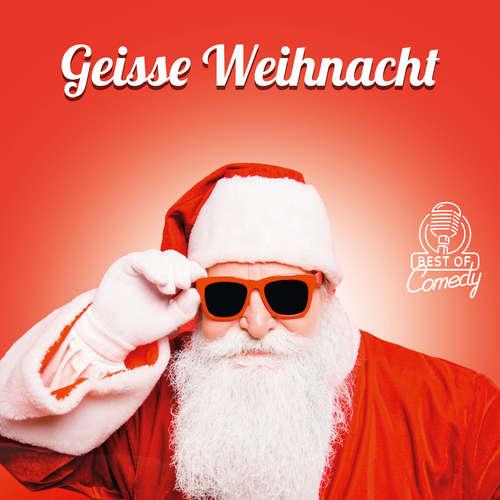 Best of Comedy: Geisse Weihnacht
