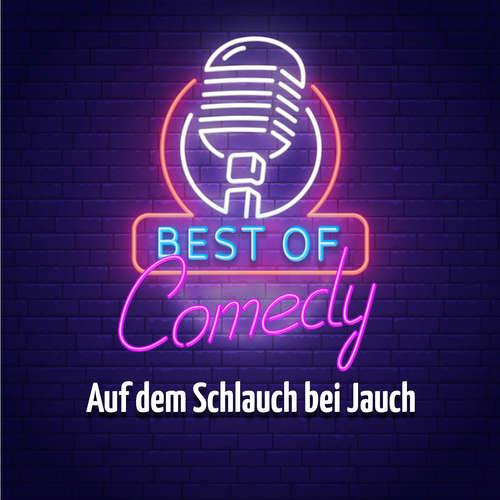Hoerbuch Best of Comedy: Auf dem Schlauch bei Jauch - Diverse Autoren - Diverse Sprecher