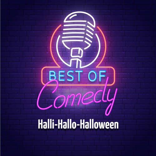Hoerbuch Best of Comedy: Halli-Hallo-Halloween - Diverse Autoren - Diverse Sprecher