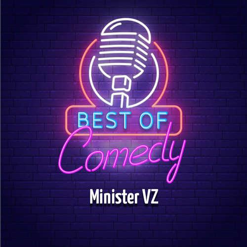 Best of Comedy: Minister VZ