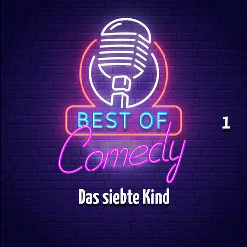 Best of Comedy: Das siebte Kind, Folge 1