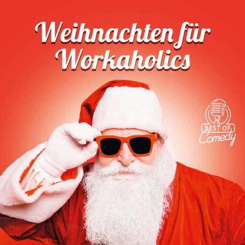 Best of Comedy: Weihnachten für Workaholics