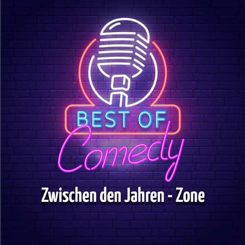 Best of Comedy: Zwischen den Jahren - Zone