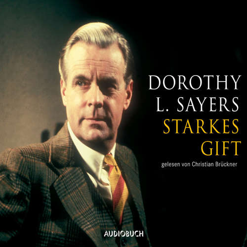 Hoerbuch Starkes Gift - Dorothy L. Sayers - Christian Brückner