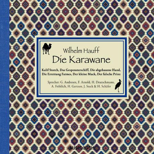 Hoerbuch Die Karawane - Wilhelm Hauff - Gerd Andresen