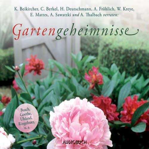 Hoerbuch Gartengeheimnisse - Walter Kreye - Walter Kreye