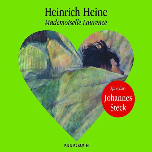 Hoerbuch Mademoiselle Laurence - Heinrich Heine - Johannes Steck