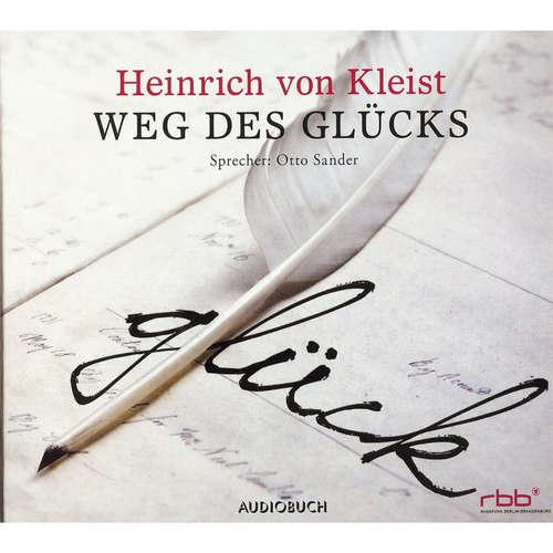 Hoerbuch Weg des Glücks - Heinrich von Kleist - Otto Sander