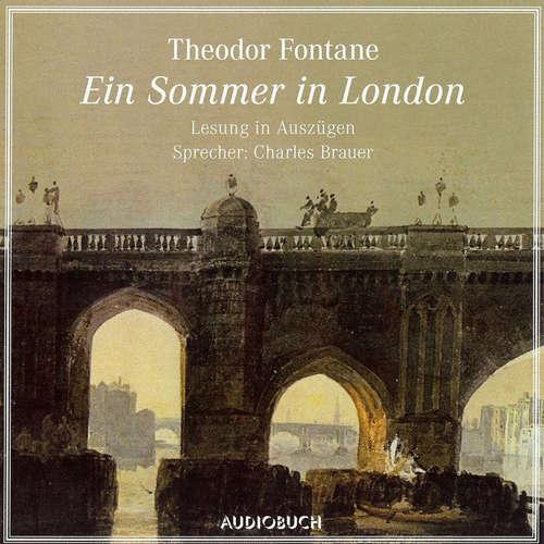 Hoerbuch Ein Sommer in London - Theodor Fontane - Charles Brauer