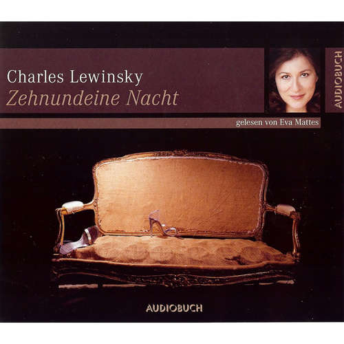 Hoerbuch Zehnundeine Nacht - Charles Lewinsky - Eva Mattes